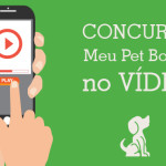 Concurso: Meu Pet Bonito no Vídeo!